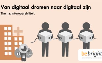 Van digitaal dromen naar digitaal zijn