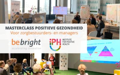Wegens succes herhaald: Masterclass Positieve Gezondheid voor bestuurders en managers in zorg en welzijn – 26 oktober 2021
